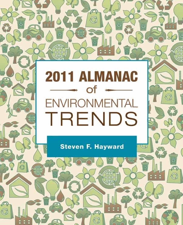 2011 Almanac of Environmental Trends, Steven Hayward