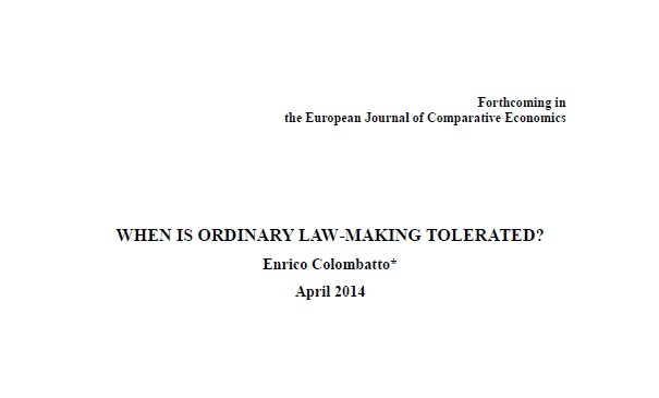 When Is Ordinary Law-making Tolerated?, Prof. Enrico Colombatto