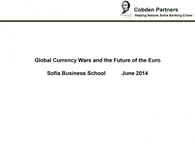 Global Currency Wars And The Future Of The Euro, 29.06.2014