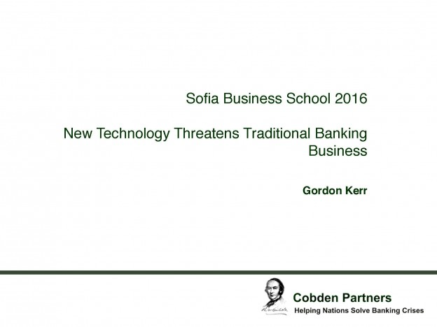 New Technology Threatens Traditional Banking Business, Mr. Gordon Kerr