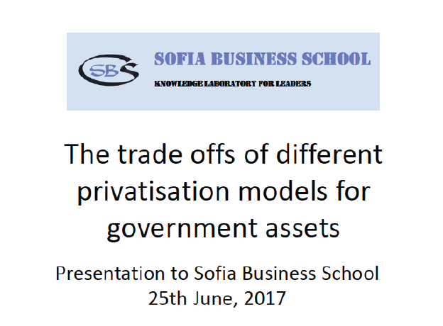 The Trade Offs Of Different Privatisation Models For Governemnt Assets, Edward Farmer