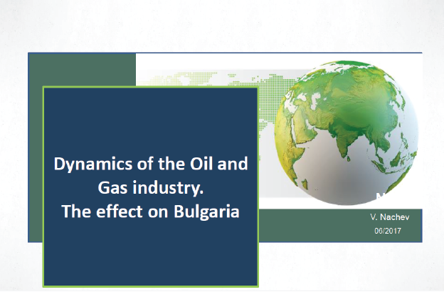 Dynamics Of The Oil And Gas Industry. The Effect On Bulgaria, Vasko Nachev
